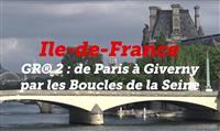 ÎLE-DE-FRANCE : Le GR® 2 au fil des boucles de la Seine