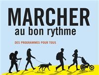 """""""Marcher au bon rythme - Des programmes pour tous"""""""