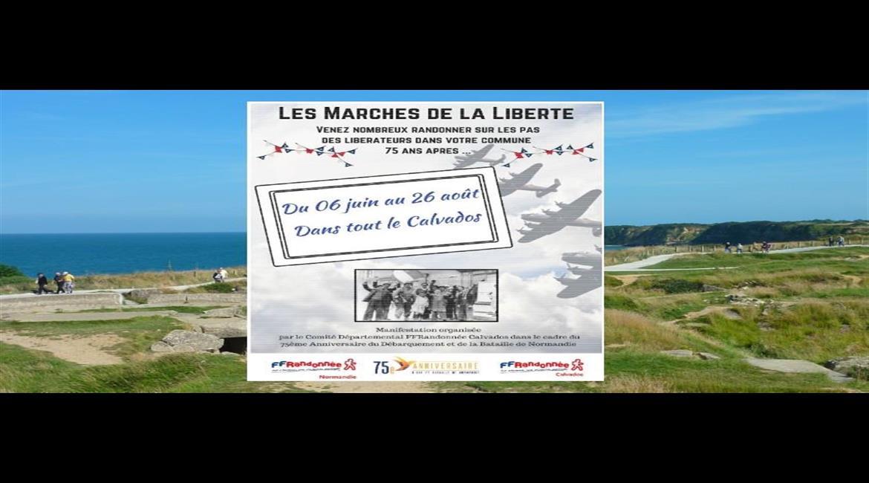 Les Marches de la Liberté dans le Calvados